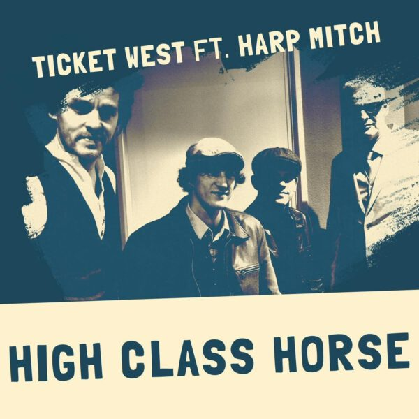 Ticket-West-High-Class-Horse-feat.-Harp-Mitch-600x600.jpg
