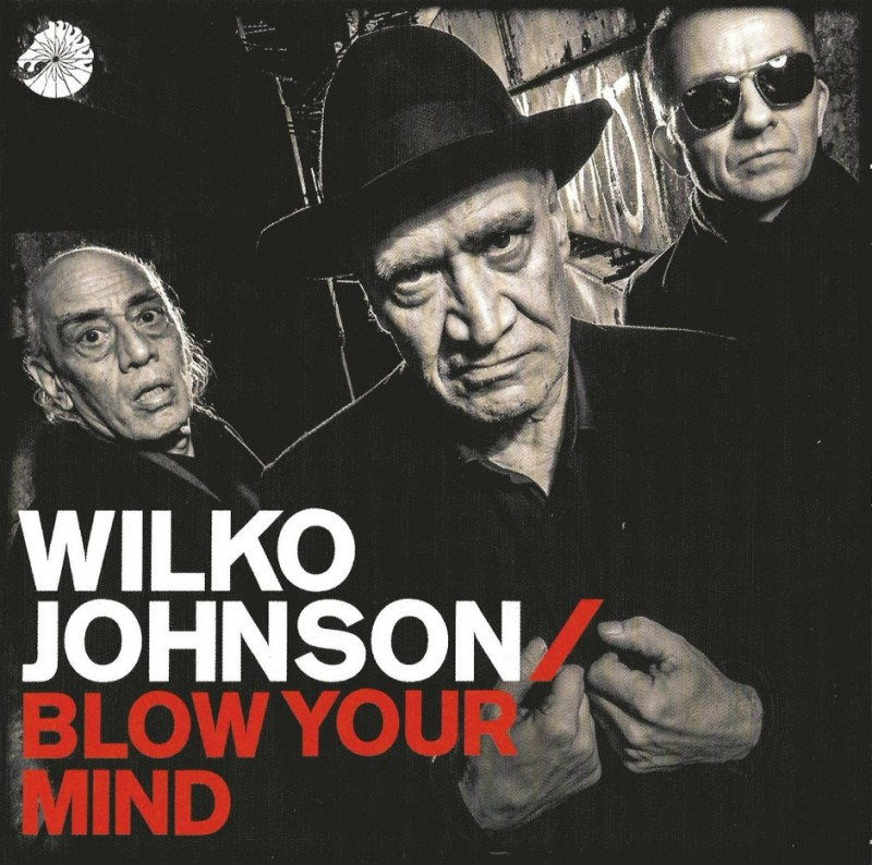 Wilko-Johnson-Blow-Your-Mind.jpg